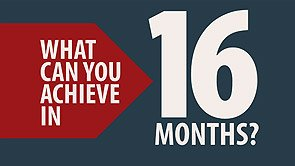 What can you achieve in 16 months? Click to play video.