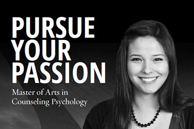 Pursue Your Passion: Master of Arts in Counseling Psychology